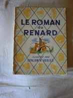 Album Le Roman Du Renard - Illustré Par Benjamin Rabier édition Jule Tallandier 1955 - Books, Magazines, Comics