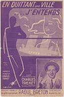 (TRE) CHARLES TRENET , En Quittant Une Ville ...j'entends , - Partitions Musicales Anciennes