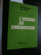 Diangenda Kuntima : L'histoire Du Kimbanguisme (1984) Congo - Simon Kimbangu - Geschiedenis