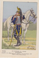 Uniformes Du 1er Empire Officier Supérieur Du 7eme Régiment ( Tirage 400 Ex ) - Uniformes