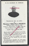 Faire-part De Décès 1956-abbé Pierre MUSEUX Vicaire St Pierre D'Amiens Curé Rivery Et Camon - Obituary Notices