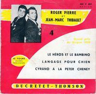 Disque De Roger Pierre Et Jean-marc Thibault - Ducretet-thomson 460 V 059 - Humor, Cabaret