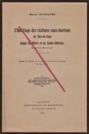 LE HAVRE - SAINTE-ADRESSE -- L'outillage Des Stations Sous-Marines Du Bec-de-Caux _ Plage Du Hâvre & Ste-Adresse + Plan - Books, Magazines, Comics