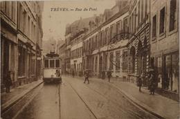 Trier ( Treves) Rue Du Pont (tram) Militair Post 1925 - Trier