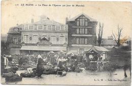 LE MANS: PLACE DE L'EPERON UN JOUR DE MARCHE - Le Mans