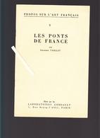 Les Ponts De France Vus Par Les Artistes / Propos Sur L'art Français, Léandre Vaillat /  / Ed. Laboratoire Lebeault - Books, Magazines, Comics