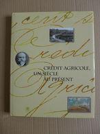 """1894-1994, Crédit Agricole, Un Siècle Au Présent. Tome 1 """" Des Origines Aux Années Cinquante """" / 1994 - éd. Hervas - Economía"""