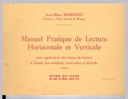 MANUEL PRATIQUE DE LECTURE HORIZONTALE ET VERTICALE A.M MANGEOT - Musik & Instrumente