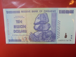 ZIMBABWE 10 BILLION $ 2008 PEU CIRCULER/NEUF - Zimbabwe