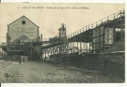 62 - BULLY LES MINES / ENTREE DE LA FOSSE N°6 MINES DE BETHUNE - Autres Communes