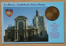 Médaille Touristique Le Havre Cathédrale Notre Dame 2010 Avec Encart N°88/500 - Monnaie De Paris