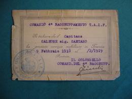 1919 COMANDO 4° RAGGRUPPAMENTO T.A.I.F. DICHIARAZIONE DI AVER PRESTATO SERVIZIO MILITARE IN FRANCIA - 1914-18
