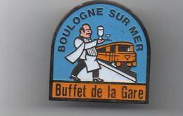 Pin's Boulogne Sur Mer Le Buffet De La Gare.....BT13 - Villes
