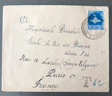 Inde, Lettre De Chandernagor Pour Paris, Taxée, Griffe T + 6c Manuscrit - (W1417) - Covers & Documents