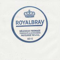 V 531 / ETIQUETTE DE FROMAGE   ROYALBRAY   60 C. - Fromage