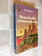 J'AI LU S.F. N° 2054  Rêves De Sable, Châteaux De Sang  Yves FREMION - J'ai Lu