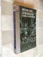 Collection J'AI LU N° 5522  LA REVANCHE DE CUGEL L'ASTUCIEUX  Michaël SHEA - J'ai Lu