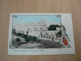 CP20/ CUBA PALACIO DEL SENADO DE LA REPUBLICA DE CUBA / CARTE NEUVE - Cartoline