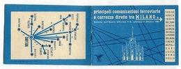 LIBRETTO PRINCIPALI COMUNICAZIONI E ORARI FERROVIA E CAROZZE DIRETTE A MILANO ANNO 1960 TRENO - Vecchi Documenti