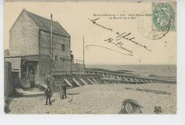 VEULES LES ROSES - Le Moulin De La Mer (pêcheurs ) - Veules Les Roses