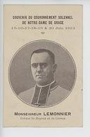 Monseigneur Lemonnier Evêque Lisieux Bayeux : Souvenir Du Couronnement Solennel Notre Dame De Grâce Juin 1913 - Christianisme