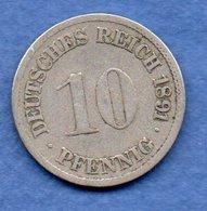 Allemagne  -  10 Pfennig 1891 F   -  état  TB - [ 2] 1871-1918: Deutsches Kaiserreich