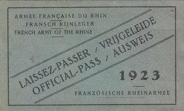 TRES TRES RARE LAISSEZ-PASSER (AUSWEISS) .1923. ARMEE D OCCUPATION DU RHIN.COMPLET.T.B.ETAT. A SAISIR.TRES RECHERCHE - Documenti