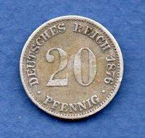 Allemagne  -  20 Pfennig 1876 G  -  état  TTB - [ 2] 1871-1918: Deutsches Kaiserreich