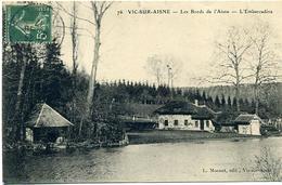 02 VIC-SUR-AISNE ++ Les Bords De L'Aisne - L'Embarcadère ++ - Vic Sur Aisne