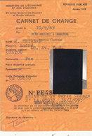 TRES RARE CARNET DE CHANGE.1969.MINISTERE DE L ECONOMIE ET DES FINANCES.COMPLET. ETAT PARFAIT.A SAISIR. - Cambiali