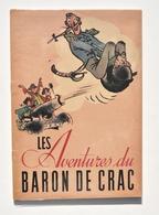 Enfantina / Les Aventures Du Baron De Crac / Münchhausen - Illustrations Van Rompaey, Gründ 1941 - Livres Pour Enfants