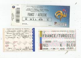 EQUIPE DE FRANCE DE FOOTBALL MASCULINE  3 BILLETS DE MATCHS (PAYS BAS 1997 2.1) AUTRICHE (2009  3.1) TURQUIE (1996 4.0) - Otros
