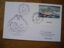 2013 Kerguelen 64e Mission A Neuville Gérant Postal Laëtitia Kernaléguen Oz Seal Catcher - French Southern And Antarctic Territories (TAAF)