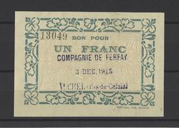 Bon Nécessité  Compagnie De FERFAY  Bon De 1.00F - Bonos