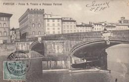FIRENZE-PONTE SANTA TRINITA E PALAZZO FERRONI-CARTOLINA VIAGGIATA IL 25-7-1911 - Firenze