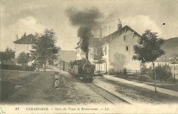 GERARDMER  - Gare Du Train De Remiremont - Gerardmer