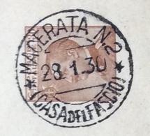 FASCISMO  INTERO POSTALE CON ANNULLO MACERATA N.2 ( CASA DEL FASCIO ) 28/1/30 PER SENIGALLIA  AL PROF. SERGIO ZANOTTI - Historical Documents