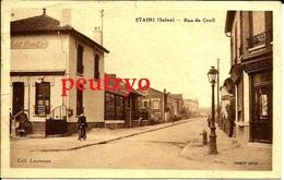 Cpa 93 Stains Rue De Creil Commerces  13/26 - Stains