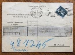 FASCISMO CARTOLINA POSTALE PER ASSEGNAZIONE CARBONE DA RISCALDAMENTO PER LA STAGIONE 1942-43  ROMA 15/8/42 - Historical Documents