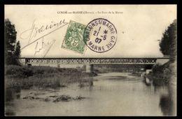 51 - CONDE SUR MARNE - Le Pont De La Marne - Other Municipalities