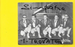 """Musique Groupe """"I TROVATORI"""" Disques Victory Moderny Mouscron Belgique - Signed Photographs"""