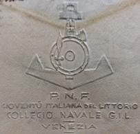 FASCISMO  P.N.F. GIOVENTU' ITALIANA DEL LITTORIO  COLLEGIO NAVALE GIL  VENEZIA   BUSTA  PER ROMA IN DATA  10/12/41 XX - Documents Historiques