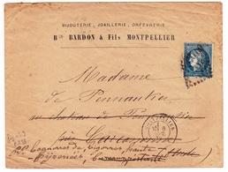 Lettre Montpellier Hérault 1872 Bardon & Fils Bijouterie Joillerie Orfévrerie Carcassonne Aude - 1871-1875 Cérès