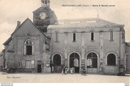 CHATEAUMEILLANT - Mairie Et Marché Couvert - Très Bon état - Châteaumeillant