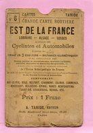CARTE ROUTIERE A.TARIDE N°6 EST DE LA FRANCE LORRAINE-ALSACE -VOSGES PourCyclistes Et Automobilistes - Cartes Routières