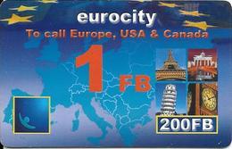 CARTE-PREPAYEE-BELGE-200 FB-EUROCITY-Exp 25/12/2002-Plastic Epais-TBE-RARE - Belgique