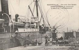 Bouches Du Rhone : MARSEILLE : Un Coin Des Quais Débarquement De Moutons - Bateau Nivernais ( Cachet Militaire ) - Vieux Port, Saint Victor, Le Panier