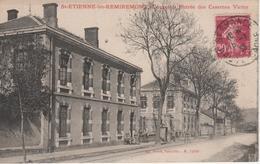 SAINT-ETIENNE-LES-REMIREMONT, Entrée Des Casernes Victor - Weick 12392 - Remiremont