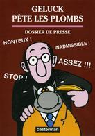 Dossier De Presse Geluck Pète Les Plombs Casterman - Livres, BD, Revues