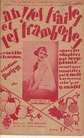 PARTITION N°131 AH LES FRAISES  ET LES FRAMBOISES / - Liederbücher